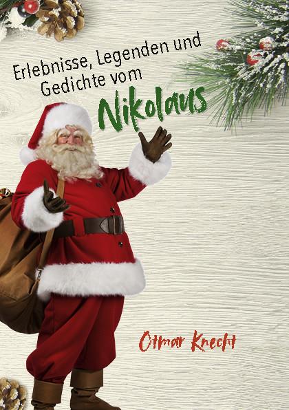 Erlebnisse, Legenden und Gedichte vom Nikolaus