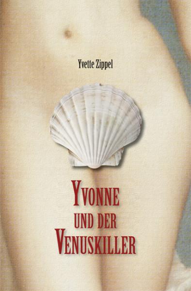 Yvonne und der Venuskiller