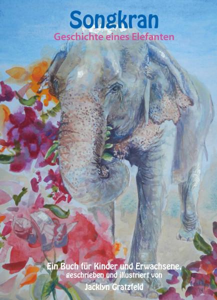 Songkran - Geschichte eines Elefanten
