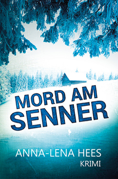 Mord am Senner