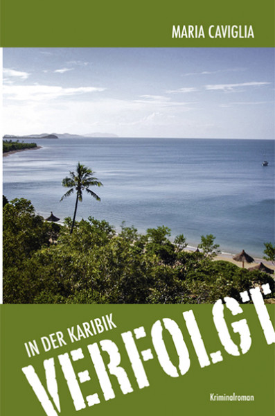 In der Karibik Verfolgt - Band 1